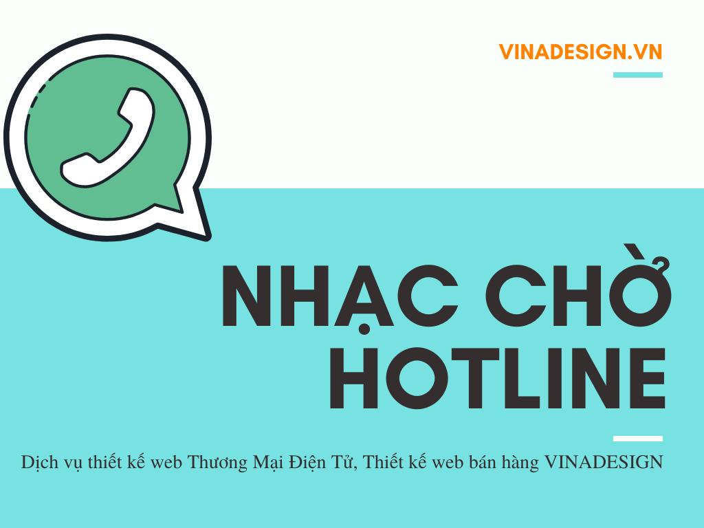 Nhạc chờ VINADESIGN - xác thực hotline kinh doanh