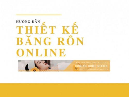 Hướng dẫn cách làm băng rôn online với công cụ thiết kế băng rôn miễn phí